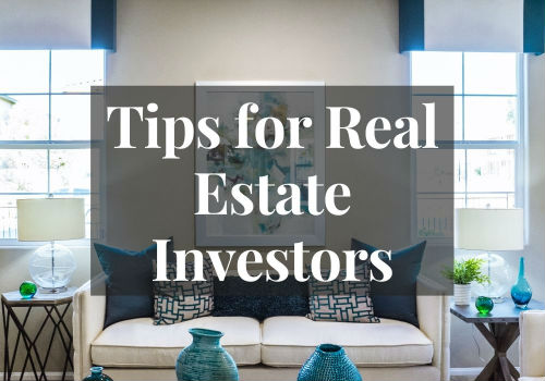 Tips for Real Estate Investors